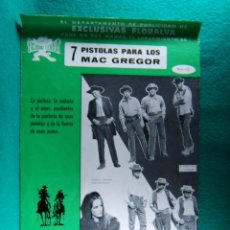 Cine: 7 SIETE PISTOLAS PARA LOS MAC GREGOR-FRANCO GIRALDI-ROBERT WOODS-LEO ANCHORIZ-4 PAGINAS-1967. . Lote 195230925