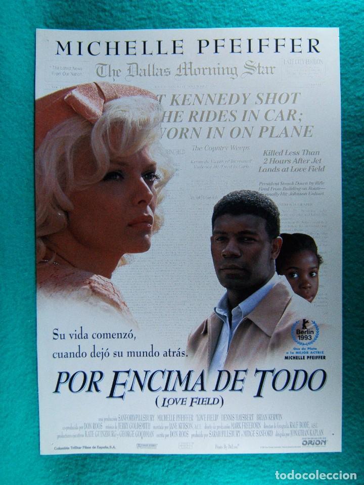 POR ENCIMA DE TODO-LOVE FIELD-JONATHAN KAPLAN-MICHELLE PFEIFFER-DENNIS HAYSBERT-2 PAGINAS-1992. (Cine - Guías Publicitarias de Películas )