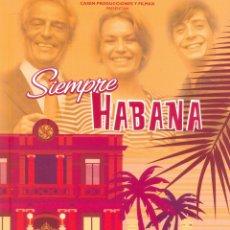 Cine: SIEMPRE HABANA. GUIA ORIGINAL ESTRENO.. Lote 195495280