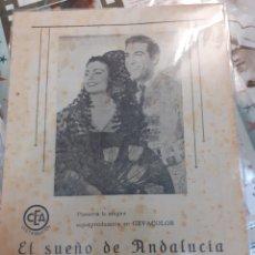 Cine: GUIA DE CINE, EL SUEÑO DE ANDALUCÍA, CARMEN SEVILLA AÑOS 40. Lote 200353242