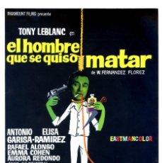 Cine: EL HOMBRE QUE SE QUISO MATAR 1970 GUÍA ORIGINAL DOBLE CON FOTOS DE SU ESTRENO EN ESPAÑA TONY LEBLANC. Lote 200553077