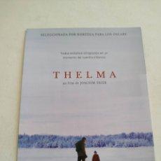 Cine: THELMA GUIA PUBLICITARIA ORIGINAL DE CINE. Lote 201720820