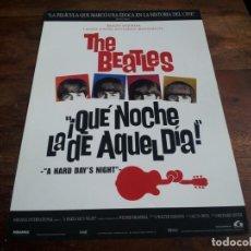 Cinéma: QUE NOCHE LA DE AQUEL DIA - THE BEATLES - DIR. RICHARD LESTER - GUIA ORIGINAL LAUREN REPOSICION. Lote 203288772