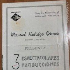 Cine: GUIA MANUEL HIDALGO GÓMEZ.TEMPORADA 1944 PERFIDIA INÉS DE CASTRO YO NO ME CASO. Lote 205557706