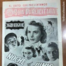 Cine: GUIA ASTORIA FILMS NOCHE DE JUNIO.INGRID BERGMAN. Lote 206406536