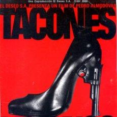 Cine: TACONES LEJANOS (GUÍA ORIGINAL DE LUJO CON FOTOS 34 PÁGINAS ESTRENO EN ESPAÑA) PEDRO ALMODOVAR.. Lote 210021798