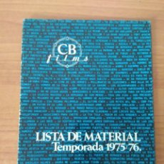 Cine: LISTA DE MATERIAL C.B FILMS 1975-76. Lote 210311388