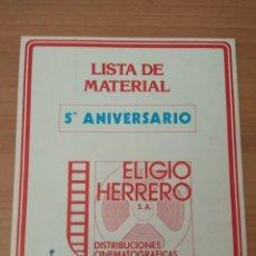 Cine: LISTA DE MATERIAL 5º ANIVERSARIO ELIGIO HERRERO. Lote 210316365