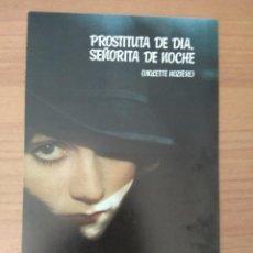 Cine: SEX--GUIA DE LA PELICULA--- PROSTITUTA DE DIA. SEÑORA DE NOCHE. Lote 210474272