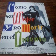 Cine: COMO SER MUJER Y NO MORIR EN EL INTENTO - CARMEN MAURA, ANTONIO RESINES - GUIA ORIGINAL U.I.P 1991. Lote 210962930
