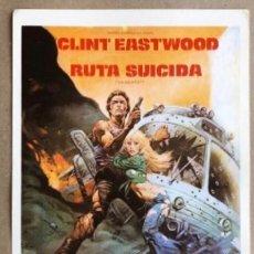 Cine: RUTA SUICIDA (CLINT EASTWOOD). GUÍA PROMOCIONAL DE LA PELÍCULA (1978).. Lote 211629382