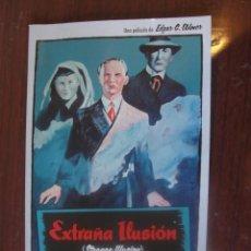 Cine: EXTRAÑA ILUSION/ EDGAR G. ULMER - CUADERNO 45 PAGS FOTOS - ENVIO GRATIS. Lote 213254658