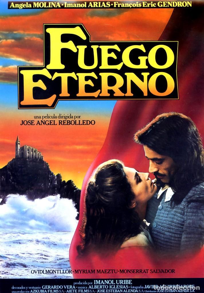FUEGO ETERNO GUÍA ORIGINAL SIMPLE CON FOTOS DE SU ESTRENO EN ESPAÑA ÁNGELA MOLINA (Cine - Guías Publicitarias de Películas )