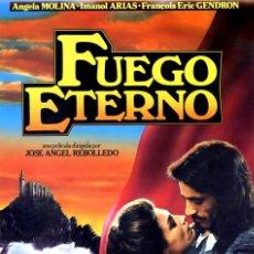 Cine: FUEGO ETERNO GUÍA ORIGINAL SIMPLE CON FOTOS DE SU ESTRENO EN ESPAÑA ÁNGELA MOLINA. Lote 215115391