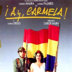 Cinema: ¡AY CARMELA! GUÍA ORIGINAL SIMPLE CON FOTOS DE SU ESTRENO EN ESPAÑA CARMEN MAURA ANDRÉS PAJARES. Lote 215277468