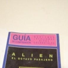 Cine: G-36 LIBRO GUIA DE COMPRENSION MODISMOS LOCALISMOS GIROS COLOQUIALES ALIEN EL OCTAVO PASAJERO. Lote 217174702