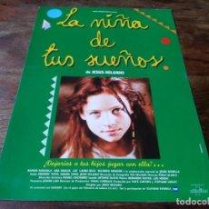 Cine: LA NIÑA DE TUS SUEÑOS - RAMON MADAULA, ANA GRACIA, LIO, LAURA RICO - GUIA ORIGINAL ALTA AÑO 1995. Lote 220471823