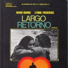 Cinema: LARGO RETORNO / MARK BURNS - LYNNE FREDERICK - CHARO LOPEZ - 1975. Lote 223225733