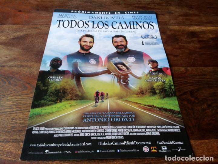 TODOS LOS CAMINOS - DANI ROVIRA, CLARA LAGO, FRANCISCO SANTIAGO - GUIA ORIGINAL SELECTA 2019 (Cine - Guías Publicitarias de Películas )