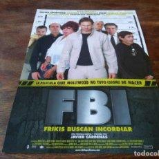 Cine: FBI FRIKIS BUSCAN INCORDIAR - JAVIER CÁRDENAS,NACHO SIERRA,CARLOS PUMARES - GUIA ORIGINAL MANGA 2004. Lote 228185215