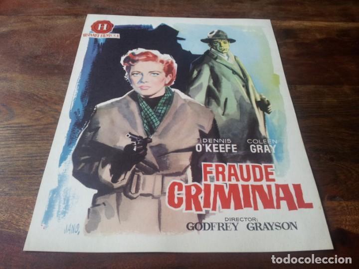 FRAUDE CRIMINAL - DENNIS O'KEEFE, COLEEN GRAY, HUGH WILLIAMS - GUIA ORIGINAL HISPAMEX 1953 (Cine - Guías Publicitarias de Películas )