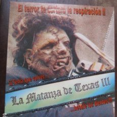 Cine: LA MATANZA DE TEXAS 3 III - GUIA PUBLICITARIA ORIGINAL - JEFF BURR - LEATHERFACE. Lote 240859335