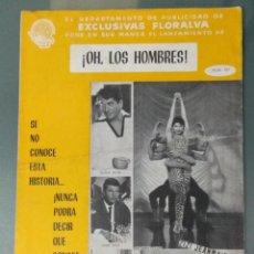 Cine: ¡OH LOS HOMBRES! - GUIA PUBLICITARIA DE CINE. Lote 243912940