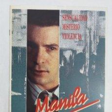 Cine: GUIA: MANILA. ÀLEX CASANOVAS, LAURA MAÑÁ, MATHIEU CARRIÈRE. AÑO 1991. Lote 244894200