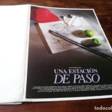 Cine: UNA ESTACIÓN DE PASO - OMERO ANTONUTTI, JOAQUIM DE ALMEIDA - GUIA ORIGINAL LUJO ALTA 1992. Lote 246165835