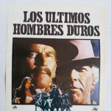 Cine: GUIA: LOS ULTIMOS HOMBRES DUROS. CON: CHARLTON HESTON, JAMES COBURN. Lote 246287045