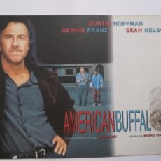 Cine: GUIA PUBLICITARIA: AMERICAN BUFFALO. CON: DUSTIN HOFFMAN, DENNIS FRANZ, SEAN NELSON. Lote 248509250