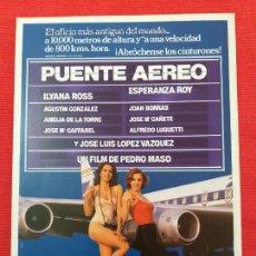 Cine: GUÍA PUBLICITARIA: PUENTE AEREO. ILYANA ROSS, ESPERANZA ROY, AGUSTIN GONZALEZ, JL. LOPEZ. Lote 253944540