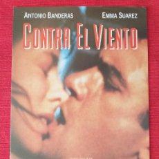 Cine: GUIA: CONTRA EL VIENTO. PACO PERIÑAN - ANTONIO BANDERAS - EMMA SUAREZ - ROSARIO FLORES. 8 PÁGINAS. Lote 269674858