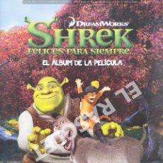Cine: SHREK FELICES PARA SIEMPRE - ALBUN DE LA PELICULA. Lote 277071263