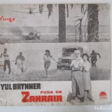 Cine: PROGRAMA DE CINE DE 18X24 + FOTO DE FUGA DE ZAHRAIN CON YUL BRYNNER Y SAL MINEO. Lote 289447343