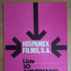Cine: 1-LISTAS DE MATERIAL -- HISPAMEX FILMS 30 ANIVERSARIO. Lote 293607683
