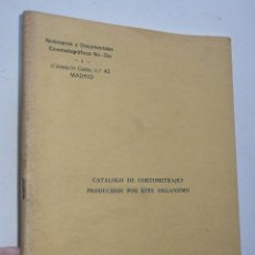 Cine: NO-DO CATÁLOGO DE CORTOMETRAJES PRODUCIDOS POR ESTE ORGANISMO 1958/1974. Lote 53799375