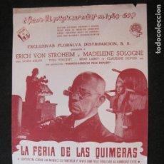 Cine: ERICH VON STROHEIM-LA FERIA DE LAS QUIMERAS-GUIA PUBLICIDAD CINE-VER FOTOS-(V-22.961). Lote 295363438