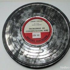 Cine: BOBINA DE CINE DE 16 MM. CON DOCUMENTAL - PROBLEMAS DE CONSERVACIÓN - AIRE.. Lote 111694451