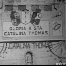 Cine: FILMACION ORIGINAL EN 9,5MM DE 1930 DE LAS FIESTAS POR LA CANONIZACION DE LA BEATA CATALINA THOMAS. Lote 113716867