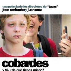 Cine: PELÍCULA LARGOMETRAJE DE CINE EN 35MM COBARDES (2008). Lote 182647371