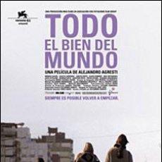 Cine: PELÍCULA LARGOMETRAJE DE CINE EN 35MM TODO EL BIEN DEL MUNDO (2004). Lote 201206491