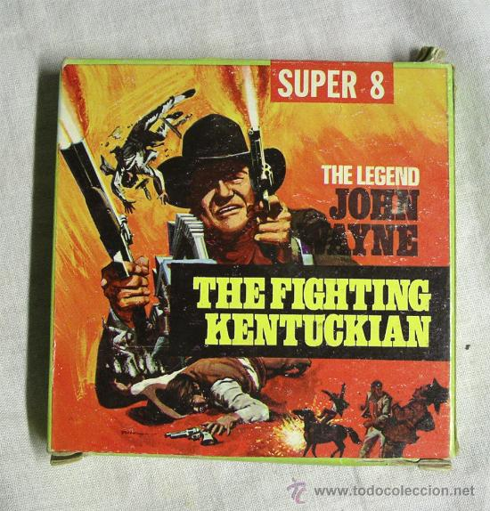 LA LEYENDA DE JOHN WAYNE, THE FIGHTING KENTUCKIAN (Cine - Películas - 8 mm)