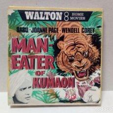 Cine: PELÍCULA 8 MM - MAN-EATER OF KUMAON. Lote 191125751