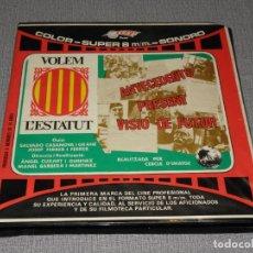 Cinema: DOCUMENTAL 1978 - VOLEM L'ESTATUT - SUPER 8. Lote 210521745