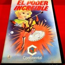 Cine: EL PODER INCREIBLE. ANIME/ DIBUJOS ANIMADOS CONTINENTAL. Lote 151662662