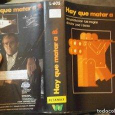 Cine: HAY QUE MATAR A B.1 EDICCION¡¡BETA¡DISPONEMOS,MAS 60.000,PELICULAS.EN¡VHS,BETA,2000¡. Lote 179046015