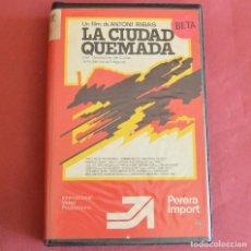 Cine: LA CIUDAD QUEMADA - ANTONI RIBAS - ANGELA MOLINA - XABIER ELORRIAGA - J.M. SERRAT - BETA. Lote 211482031