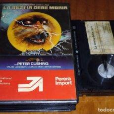 Cine: LA BESTIA DEBE MORIR - PETER CUSHING - TERROR - PERERA IMPORT - BETA. Lote 244810615