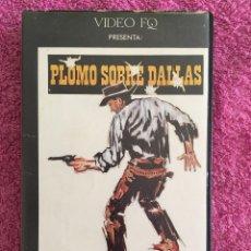 Cine: BETA PLOMO SOBRE DALLAS (1970) ED. VIDEO FQ ÚNICA EN TC. Lote 262400290